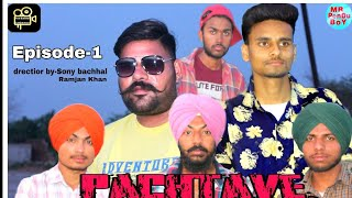 Pachtave Again//Punjabi New video //Episode-1 //MR PenDu BoY