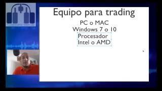 Recomendaciones para equipo de computo para trading