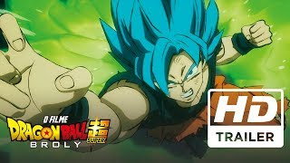 Dragon Ball Super Broly O Filme | Trailer Oficial 2 | Dublado HD