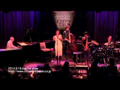 TERRI LYNE CARRINGTON featuring LIZZ WRIGHT : LIVE @ COTTON CLUB JAPAN  (Sep.16,2014)