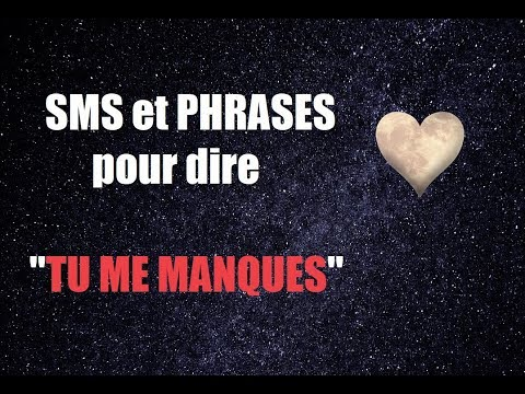 Sms Et Phrases Pour Dire Tu Me Manques Youtube