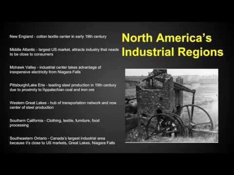 AP Human Geography - Industry - Chapter 11 Key Issue 1