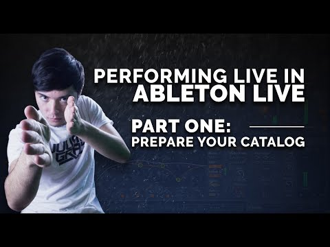 Ableton Live Performance - Part 1: Getting Your Tracks Ready