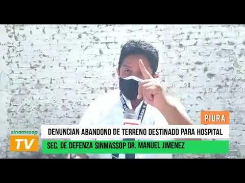 SECRETARIO DE DEFENSA MANUEL JIMÉNEZ DENUNCIÓ ABANDONO DEL TERRENO PARA NUEVO HOSPITAL DE HUACHO