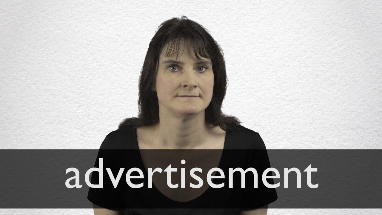 How to pronounce ADVERTISEMENT in British English