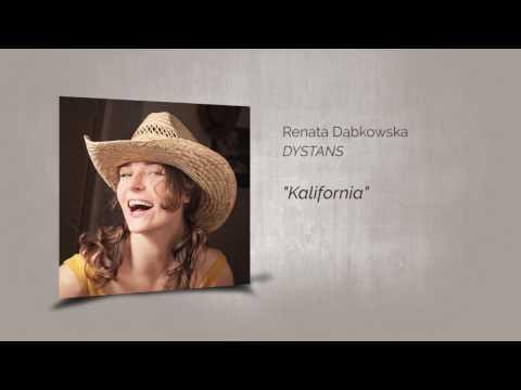 Renata Dąbkowska DYSTANS - Kalifornia (audio)