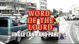 "#WordoftheLourd | ""Jingle lang ang Pahinga"""