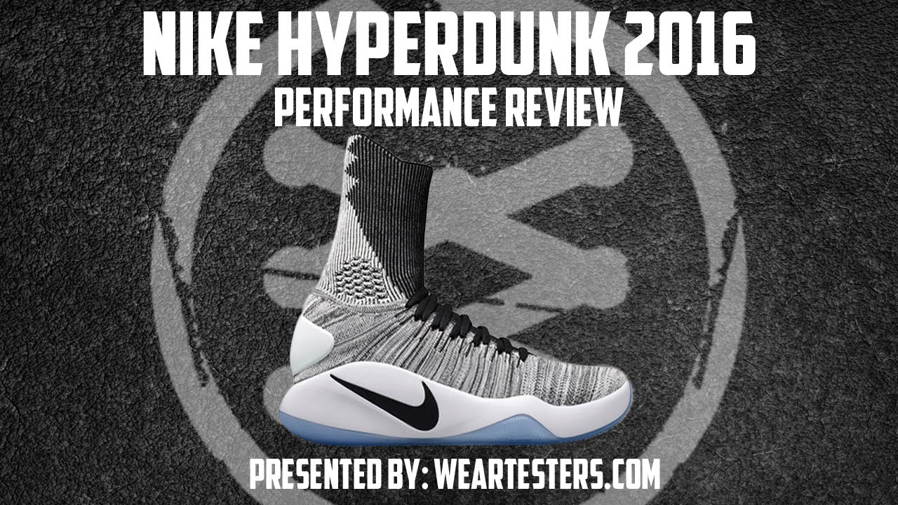 220222c42201 Nike Hyperdunk 2016 Flyknit - Performance Review - YouTube