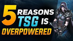 5 Reasons TSG is OP