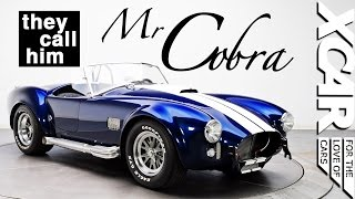 Meet Mr Cobra: The King of Shelby Cobras - XCAR