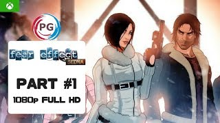 Fear Effect Sedna Walkthrough Part 1 – Xbox One Gameplay Full HD – No Commentary