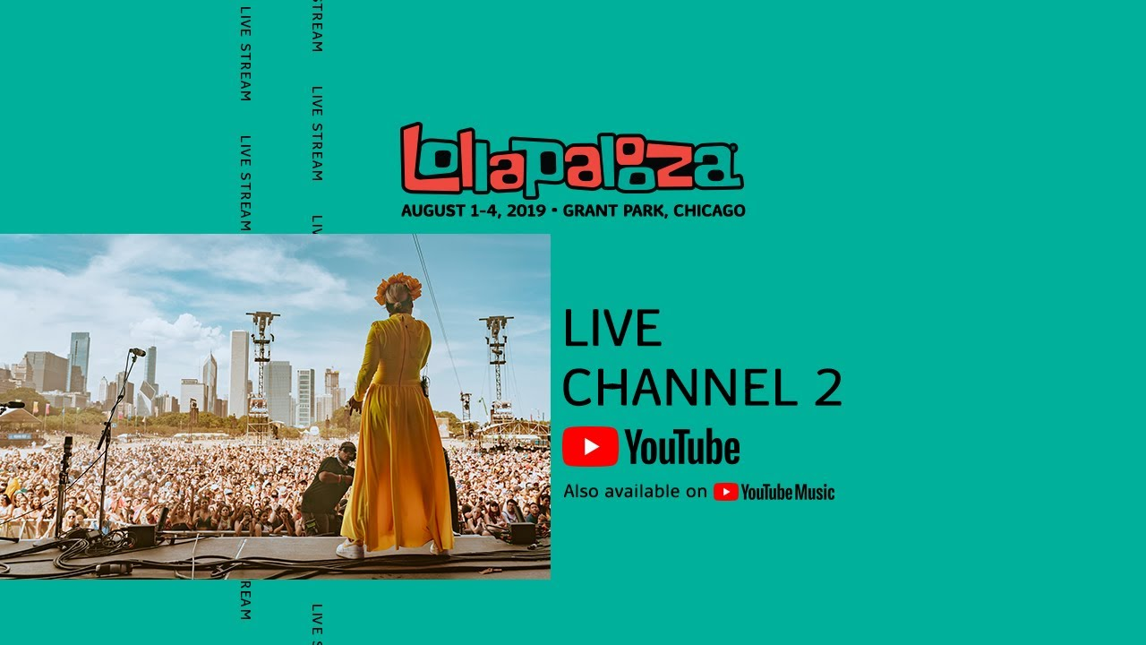 Watch Lollapalooza 2019 Performances Online: Live Stream, Lineup, Schedule