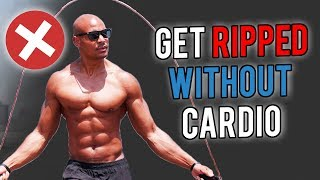 😧 How To Gęt Ripped WITHOUT Doing CARDIO (Shocking)