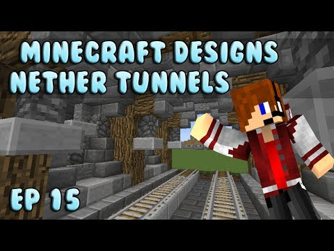 Minecraft Designs Nether Tunnel Ep 15 Youtube