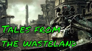 Tales From the Wasteland (Fallout 3) PART 13
