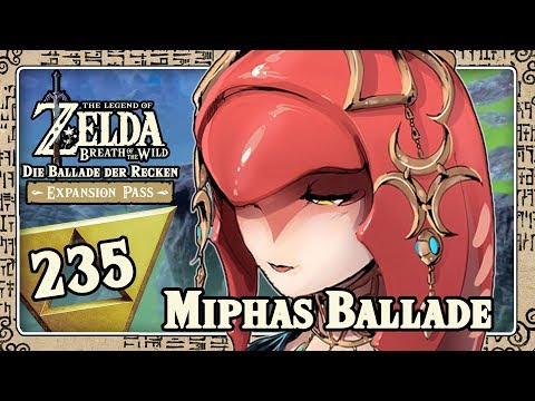 Download Youtube: THE LEGEND OF ZELDA BREATH OF THE WILD Part 235: Miphas Ballade