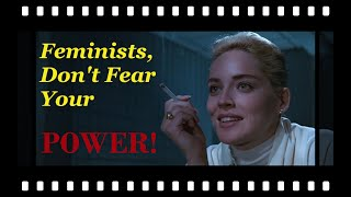 Feminists, Don't Fear Your Power!