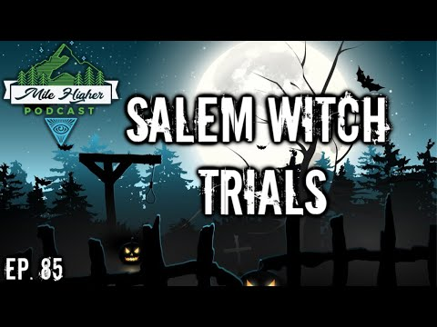 The Salem Witch Trials - Podcast #85