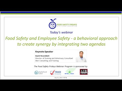 Food Safety and Employee Safety - a behavioral approach to create synergy by integrating two agendas