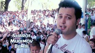 Шароф Мукимов - Бемби