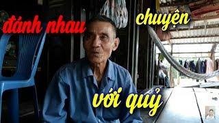 """Chuyện đánh nhau với quỷ trên cây Củ Chi ."""" Nguyễn Năm TV """""""