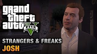 GTA 5 - Josh [100% Gold Medal Walkthrough](Grand Theft Auto V Strangers and Freaks Side-Mission Walkthrough \ Guide Video in HD GTA V Strangers and Freaks Missions Playlist: ..., 2013-11-01T18:00:02.000Z)