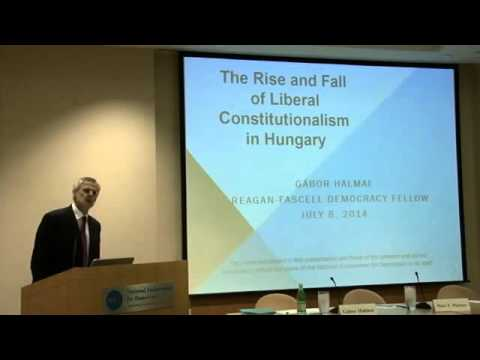 Rise and Fall of Liberal Constitutionalism in Hungary