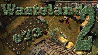 WASTELAND 2 Gameplay Lets Play LP Deutsch/German #073 - Strategische Bauernfängerei