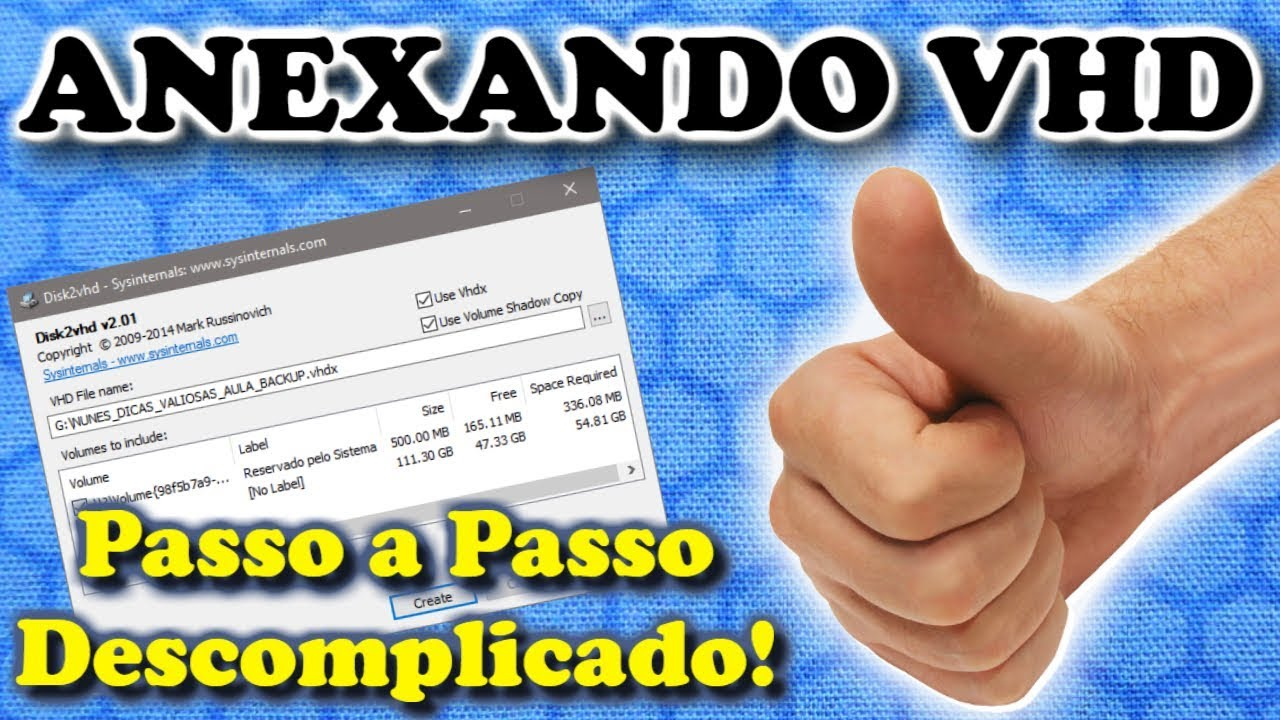 COMO ANEXAR(ABRIR) VHD-VHDX NO WINDOWS | disk2vhd Super Dica!