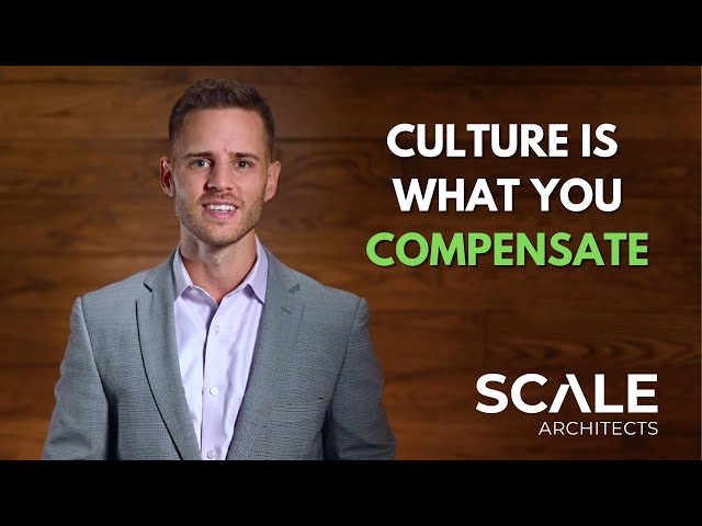 Culture is what you compensate