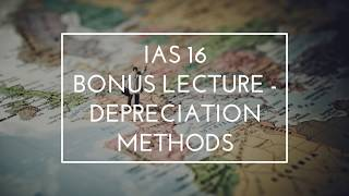 Video 32 - Methods of Depreciation