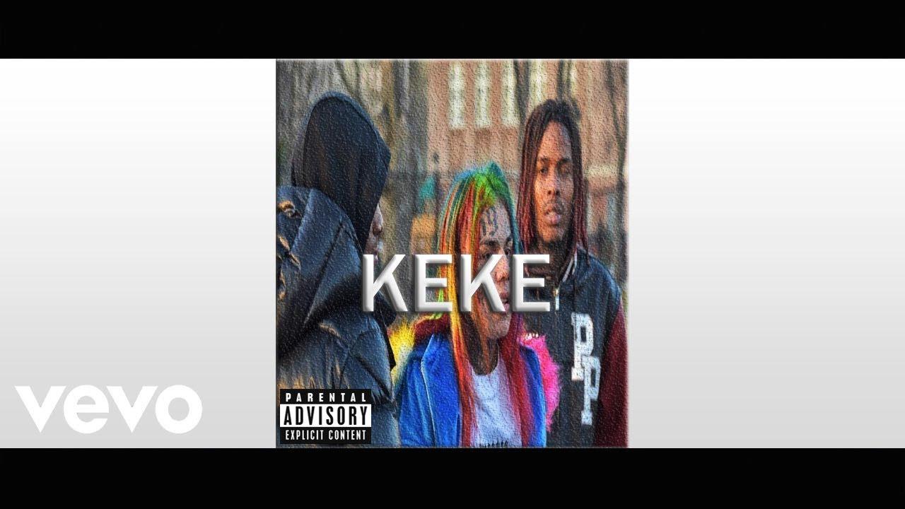 """6IX9INE - """"KEKE"""" ft. A Boogie Wit Da Hoodie & Fetty Wap (Official Audio)"""