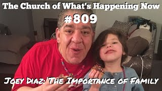 The Church: #809 - Joey Diaz: The Importance of Family