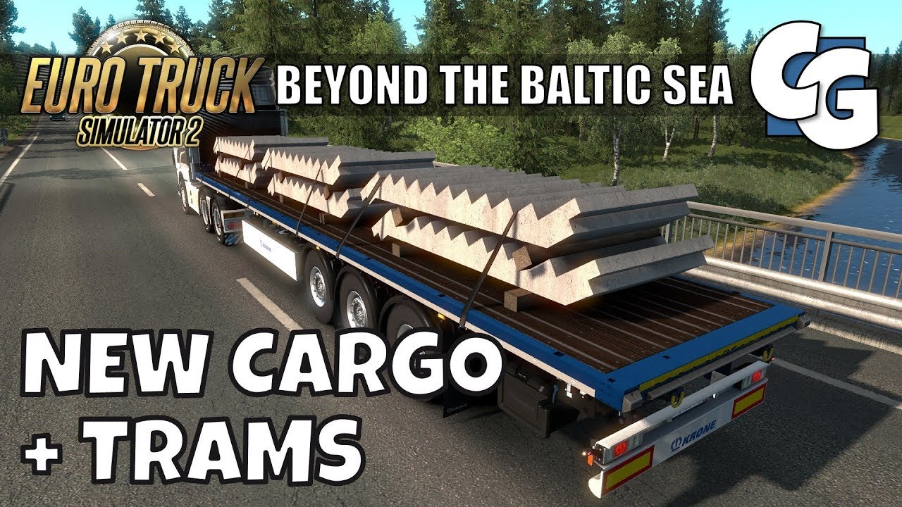 ETS2 - Beyond the Baltic Sea - New Cargo + Trams (No Mods)