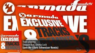 Shogun feat. Emma Lock - Save Me (Chris Schweizer Remix)