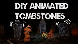 DIY ANIMATED Tombstones for your HALLOWEEN Graveyard