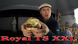 Hamburger Royal TS XXL im Grill & Chill Style
