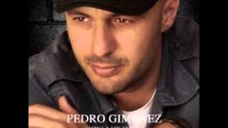 Pedro Gimenez - Todo debería ser