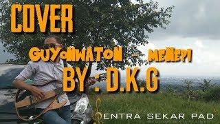 Download Kacapi (Cover) GUYONWATON -- MENEPI... ENJOY BANGET JOGETNYA_  !!!