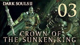 Dark Souls 2 Crown of the Sunken King - Gameplay Walkthrough Part 3: Dragon