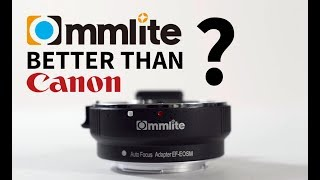 EOS M Commlite Adapter Test - better than Canon adapter?