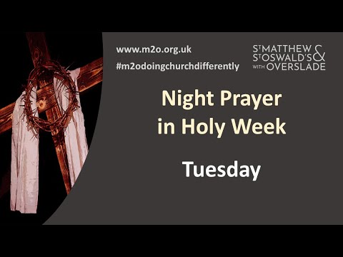 Night Prayer Holy Week Tues
