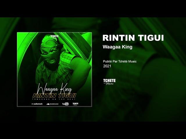 WAAGAA KING - RINTIN TIGUI