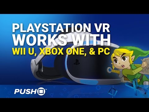 PlayStation VR Works with Xbox One, Wii U, PC, and More | PS4 | PlayStation News