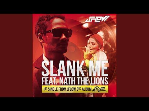 Slank Me (feat. Nath The Lion)