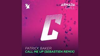 Call Me Up (Sebastien Remix)