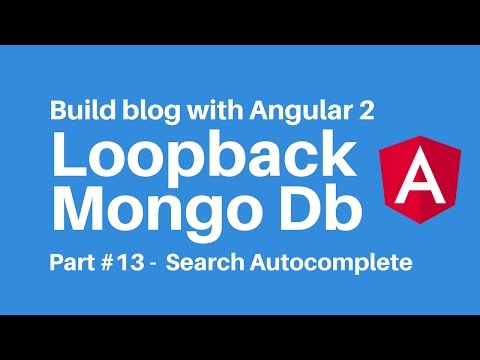 Build blog with Angular 2 Loopback Part 13 Autocomplete search box