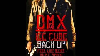 DMX & Ice Cube - Back Up (W.B.C. Remix) (Feat. Limp Bizkit) (New 2014)
