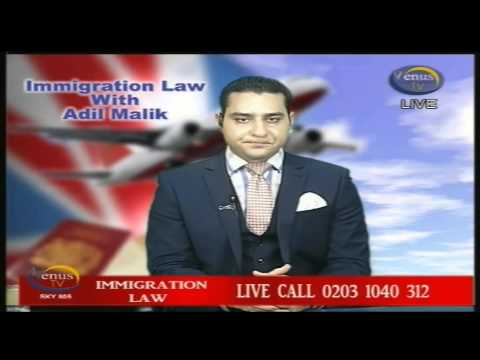 Immigration Law With Adil Malik   13   7   2013