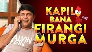 Mirchi Murga - Firangi special | Kapil Sharma meets an unexpected fan | RJ Naved